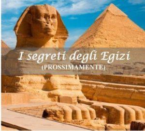 I SEGRETI DEGLI EGIZI